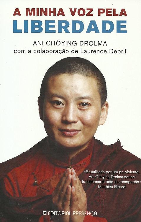 A Minha Voz pela Liberdade de Ani Choying Drolma