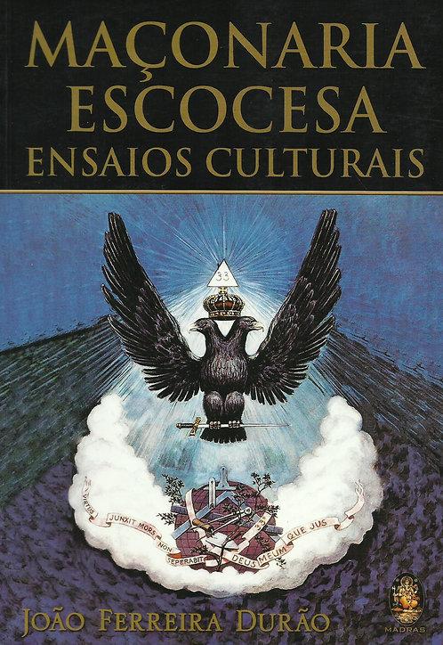 Maçonaria Escocesa Ensaios culturais de João Ferreira Durão