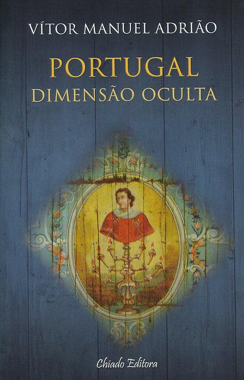 Portugal - Dimensão Oculta de Vítor Manuel Adrião