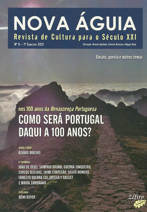 Nova Águia N.º 9 Portugal daqui a 100 anos