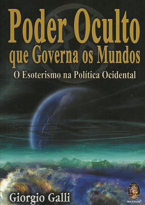 Poder Oculto que Governa os Mundos de Giorgio Galli