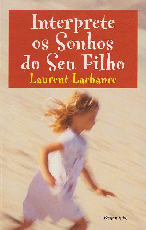 Interprete os Sonhos do Seu Filho de Laurent Lachance