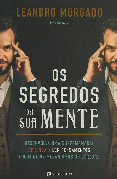 Os Segredos da Sua Mente de Leandro Morgado