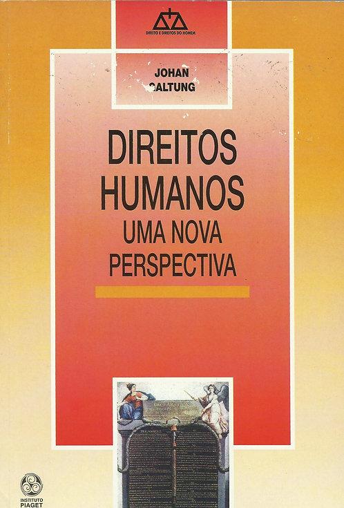 Direitos Humanos Uma nova perspectiva de Johan Galtung