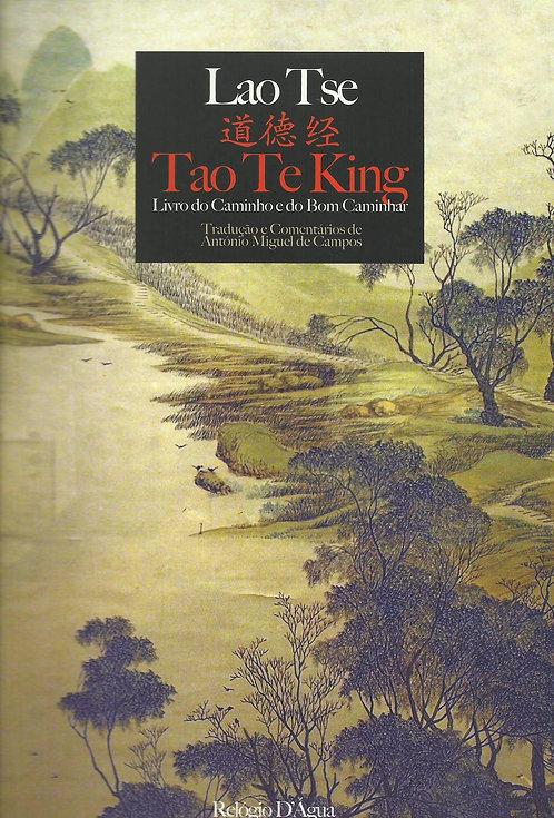Tao Te King Livro do Caminho e do Bom Caminhar de Lao Tsé