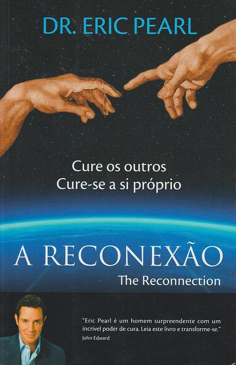 A Reconexão de Dr. Eric Pearl