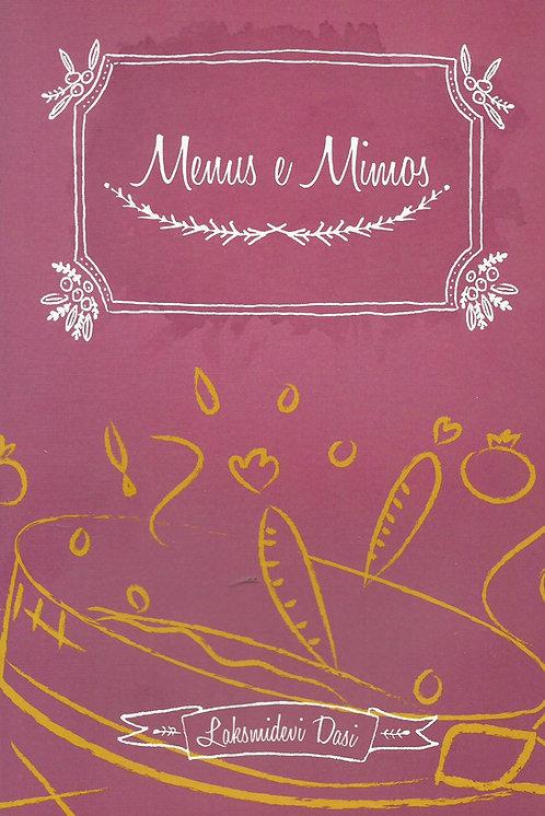 Menus e Mimos de Laksmidevi Dasi