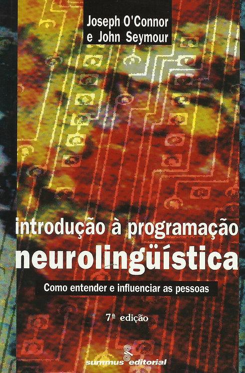 Introdução à Programação Neurolinguística de John Seymour e Joseph O'Connor