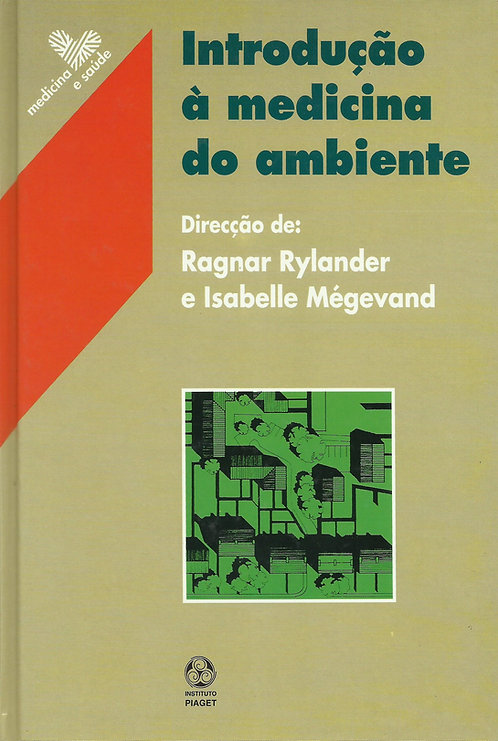 Introdução à Medicina do Ambiente de Ragnar Rylander e Isabelle Mégevand