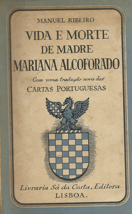 Vida e Morte de Madre Mariana Alcoforado de Manuel Ribeiro