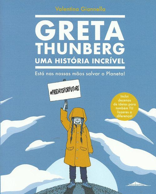 Greta Thunberg - Uma História Incrível de Valentina Giannella;