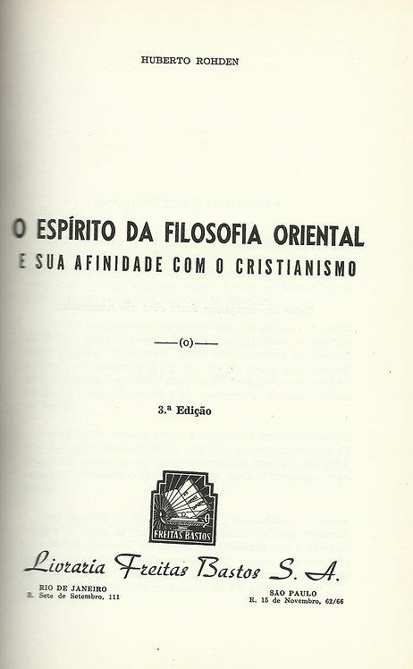 O Espírito da Filosofia Oriental e Sua Afinidade com o Cristianismo de H. Rohden