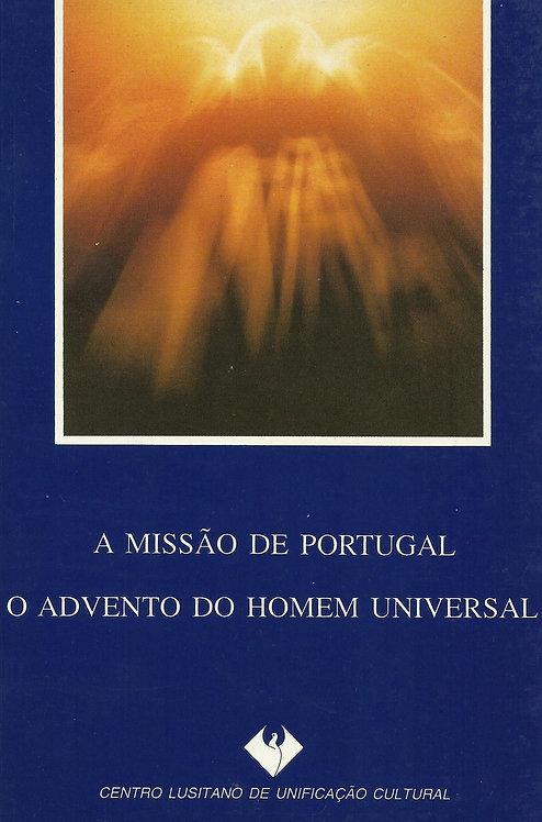 A Missão de Portugal O advento do Homem Universal de José Manuel Anacleto