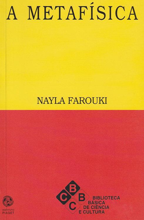 A Metafísica de Nayla Farouki
