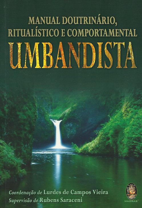 Manual Doutrinário, Ritualístico e Comportamental Umbandista de Rubens Saraceni