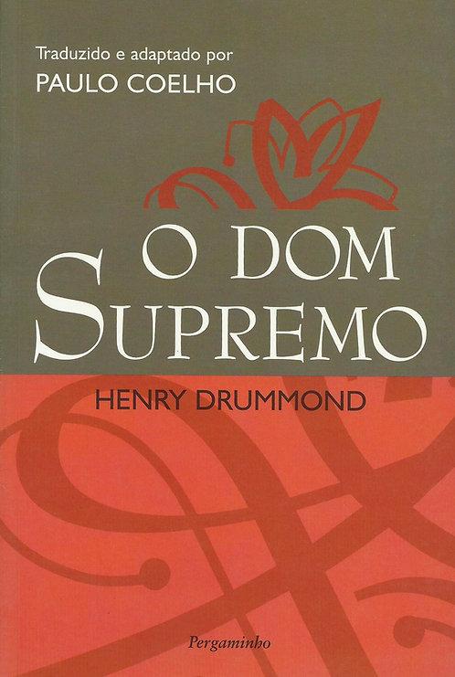 O Dom Supremo de Henry Drummond