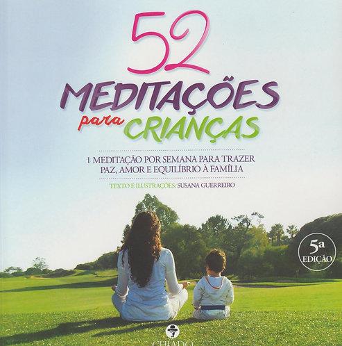 52 Meditações para Crianças de Susana Guerreiro