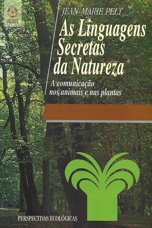 As Linguagens Secretas da Natureza de Jean-Marie Pelt