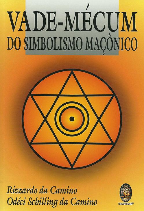 Vade-Mécum do Simbolismo Maçônico de Rizzardo da Camino