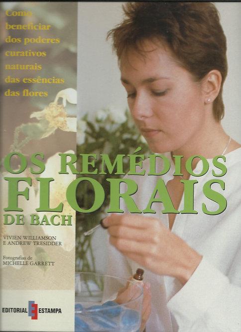 Os Remédios Florais de Bach