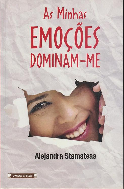 As Minhas Emoções Dominam-me de Alejandra Stamateas