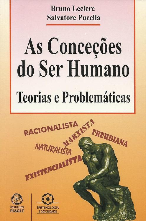As Conceções do Ser Humano de Salvatore Pucella e Bruno Leclerc