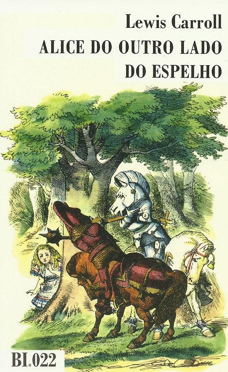 Alice do Outro Lado do Espelho Livro de Bolso de Lewis Carroll