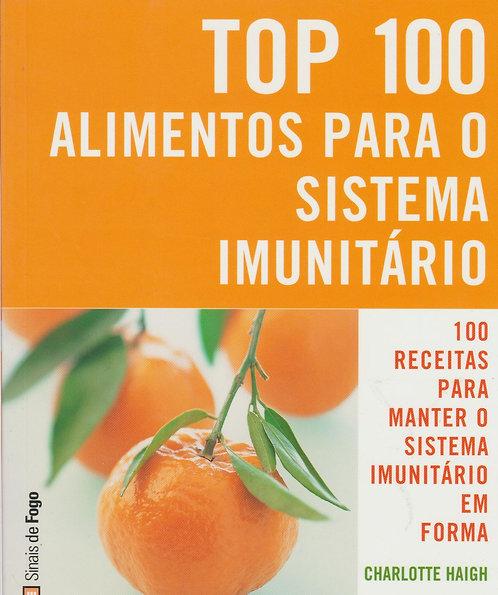 Top 100 Alimentos para o Sistema Imunitário de Charlotte Haigh