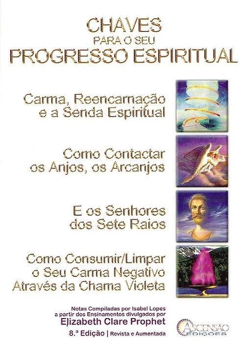 Chaves Para o Seu Progresso Espiritual de Elizabeth Clare Prophet e Isabel Lopes