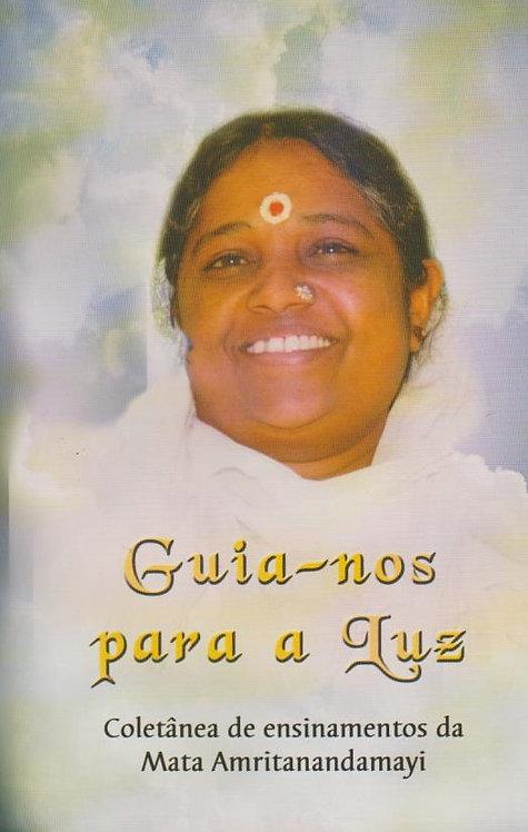 Guia-Nos Para a Luz de Sri Mata Amritanandamayi Devi