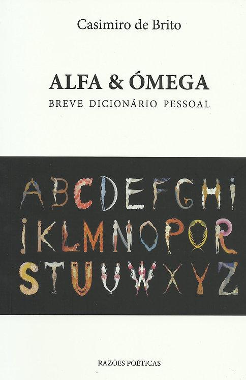 Alfa & Ómega Breve Dicionário Pessoal de Casimiro de Brito