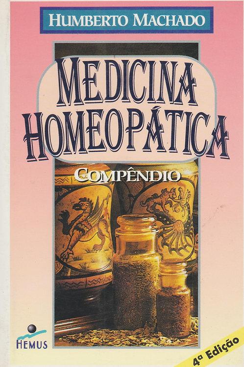 Compêndio De Medicina Homeopática de Humberto Machado