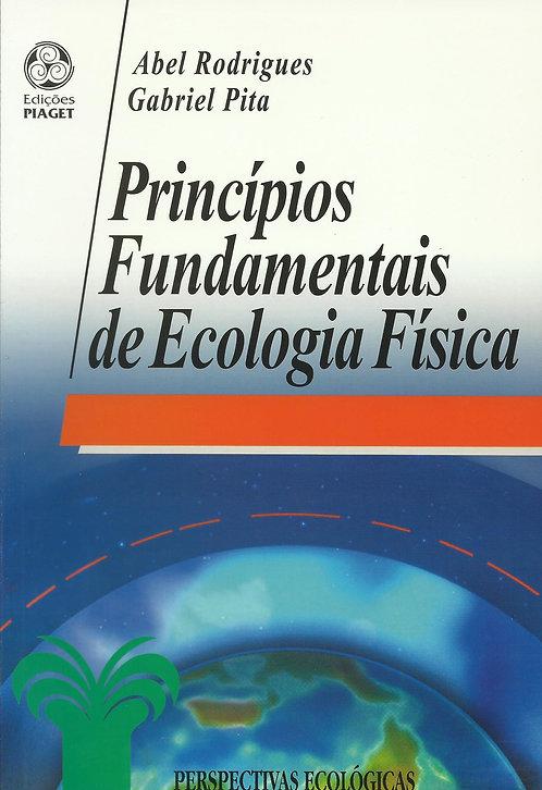 Princípios Fundamentais de Ecologia Física de Gabriel Pita e Abel Rodrigues