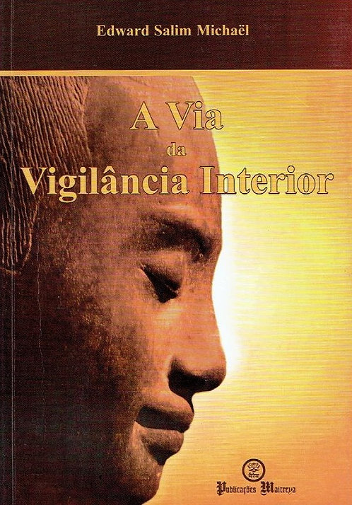 A Via da Vigilância Interior de Edward Salim Michaël