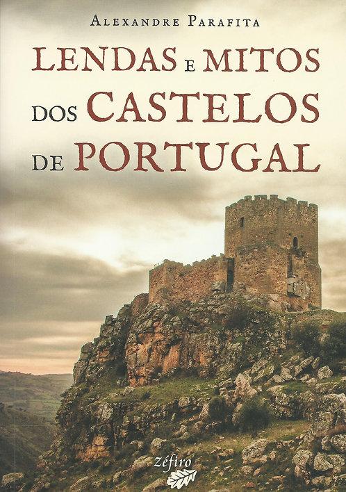 Lendas e Mitos dos Castelos de Portugal de Alexandre Parafita