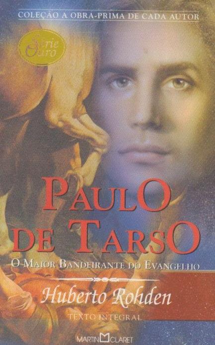 Paulo de Tarso - Huberto Rohden