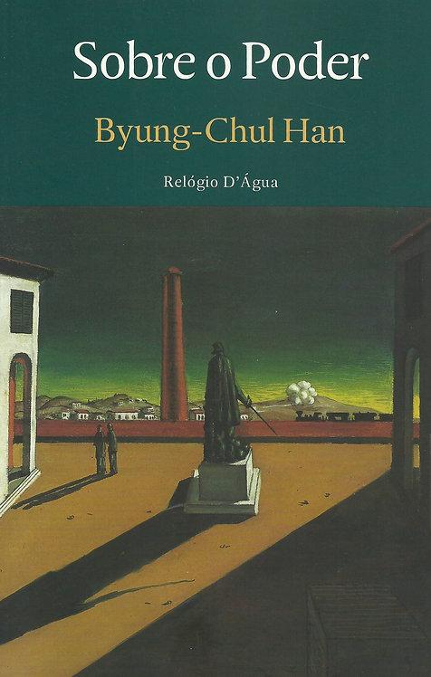 Sobre o Poder de Byung-Chul Han