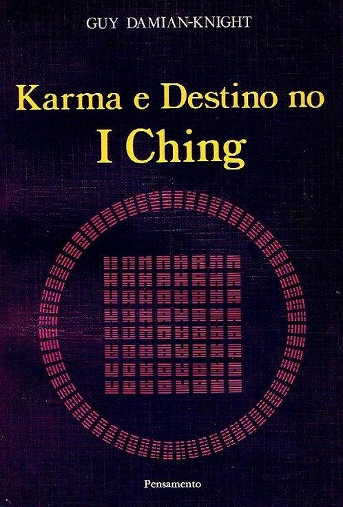 Karma e Destino no I Ching de Guy Damian-Knight