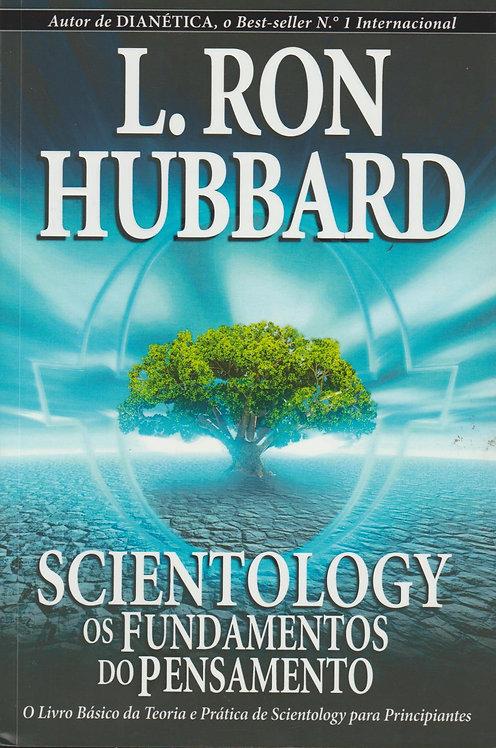 Scientology - Os Fundamentos do Pensamento de L. Ron Hubbard