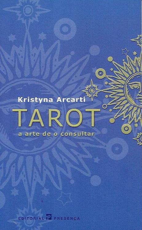 Tarot - A Arte de o Consultar de Kristyna Arcarti