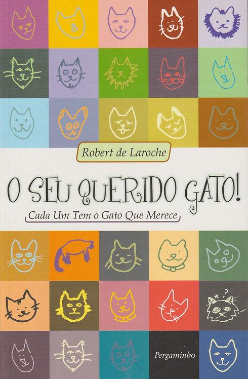 O Seu Querido Gato! de Robert de Laroche