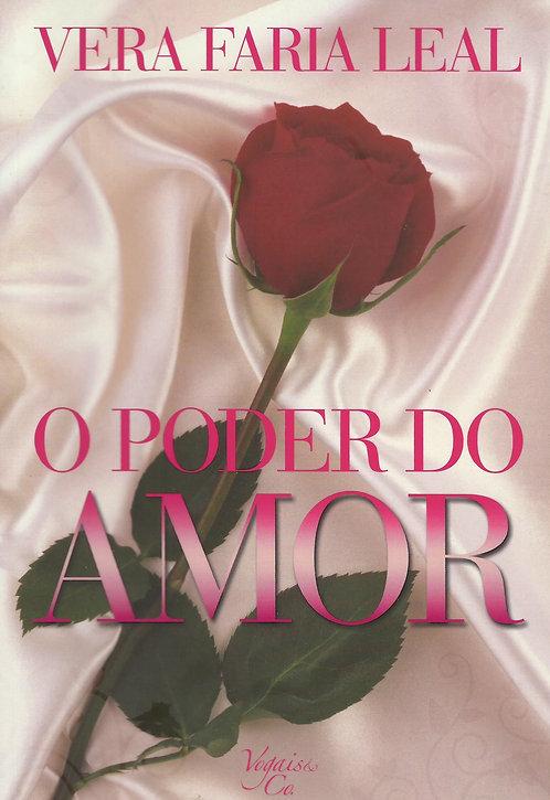 O Poder do Amor de Vera Faria Leal