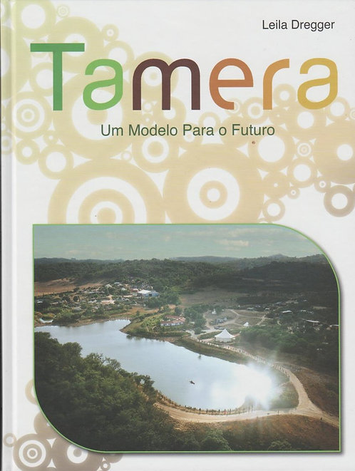 Tamera - Um Modelo Para Futuro de Leila Dregger