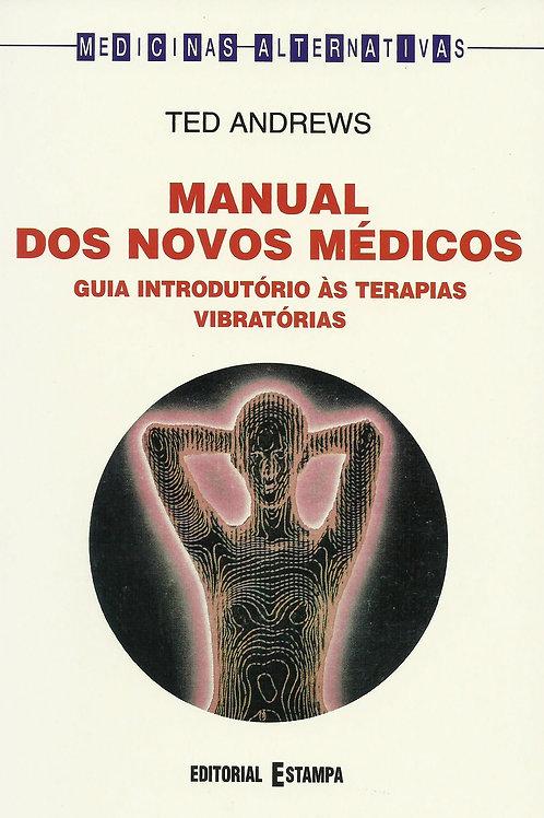 Manual dos Novos Médicos de Ted Andrews