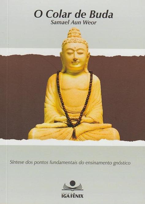 O Colar de Buda de Samael Aun Weor