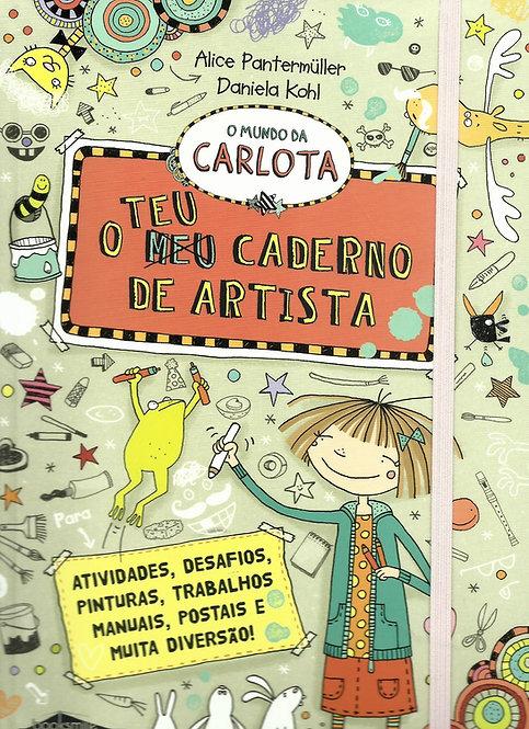 O Mundo da Carlota O Teu Caderno de Artista de Alice Pantermüller