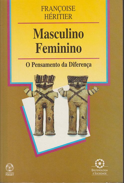 Masculino, Feminino O pensamento da diferença de Françoise Héritier