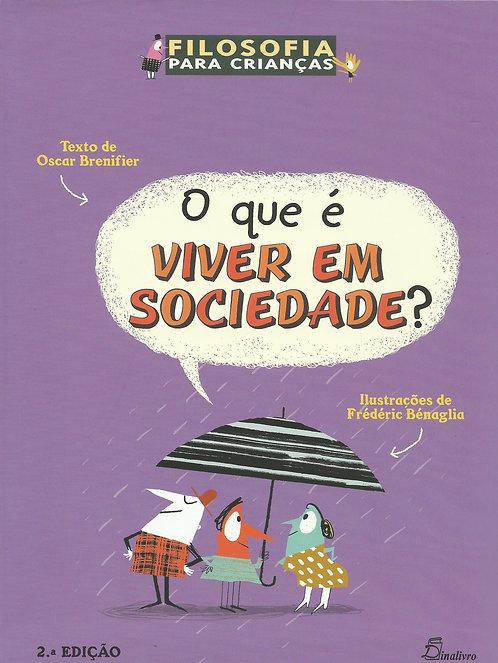 O que é Viver em Sociedade? (2ª Edição) de Jérôme Ruillier e Oscar Brenifier