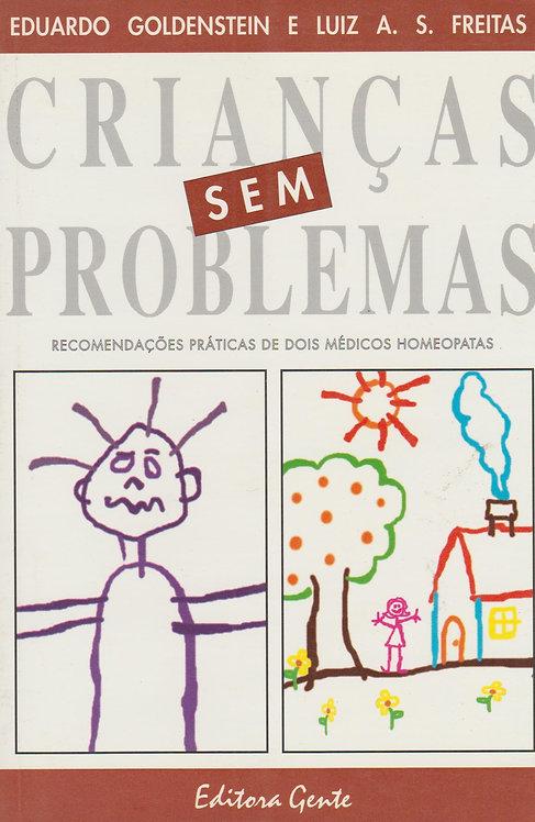 Crianças Sem Problemas de Eduardo Freitas