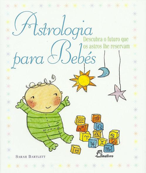 Astrologia para Bebés Descubra de Sarah Bartlett